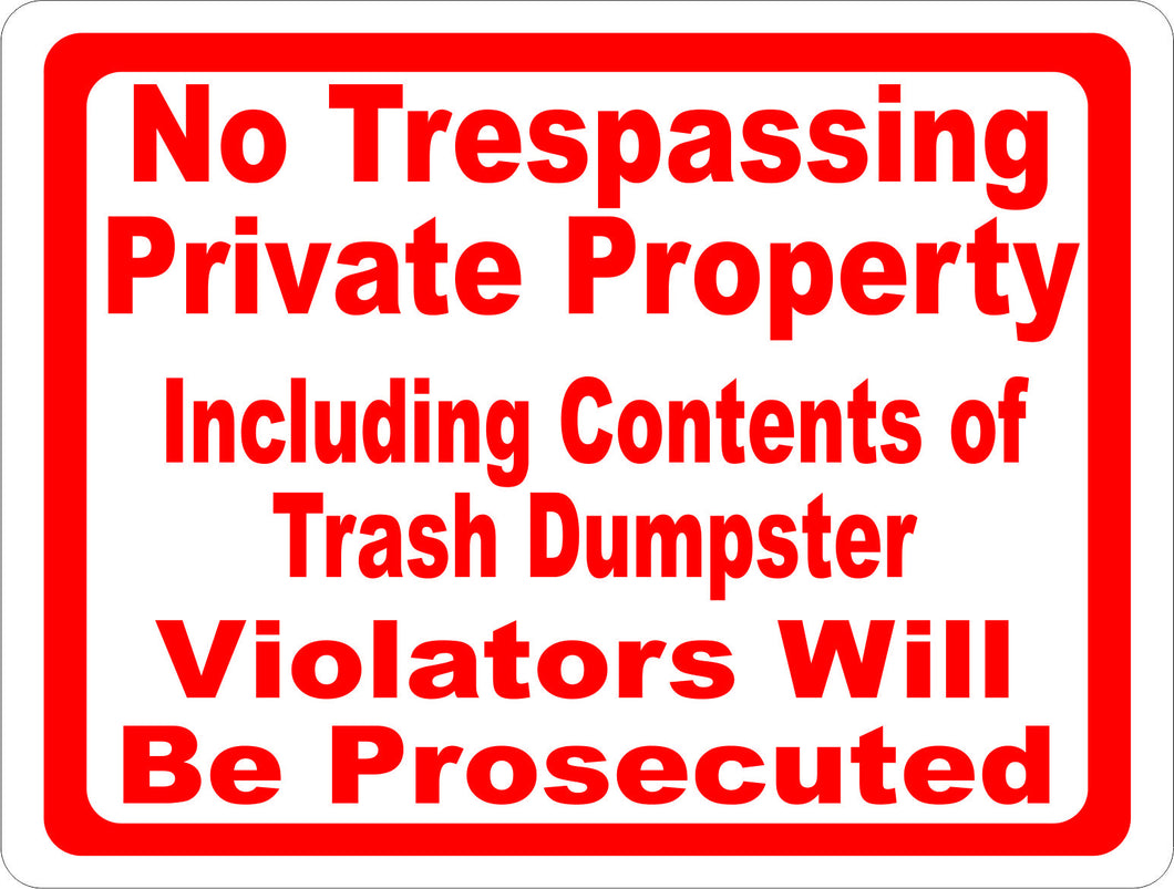 No Trespassing Private Property including Dumpster Sign - Signs & Decals by SalaGraphics