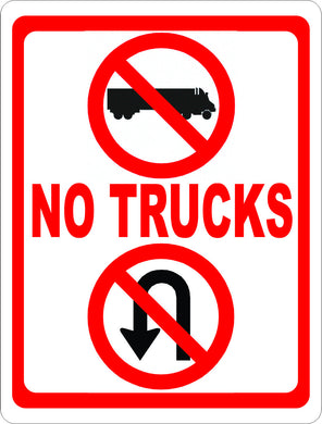 No Trucks No U-Turns Sign - Signs & Decals by SalaGraphics
