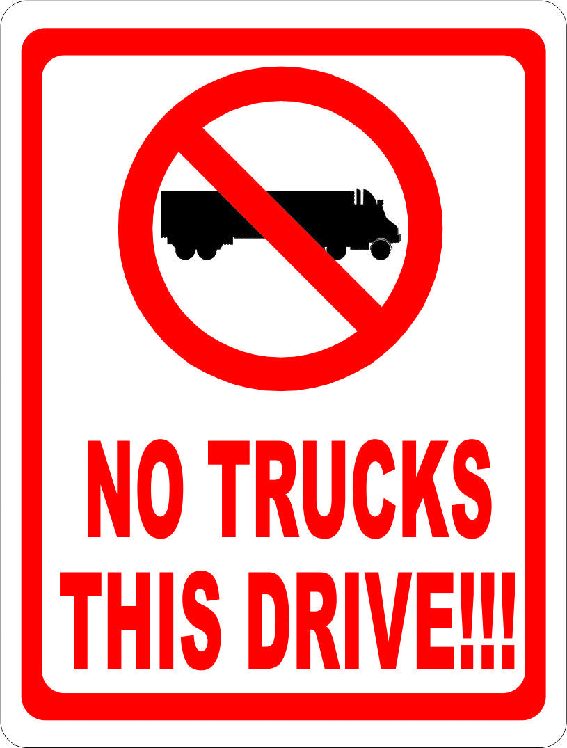 No Trucks This Drive Sign w/ Symbol - Signs & Decals by SalaGraphics