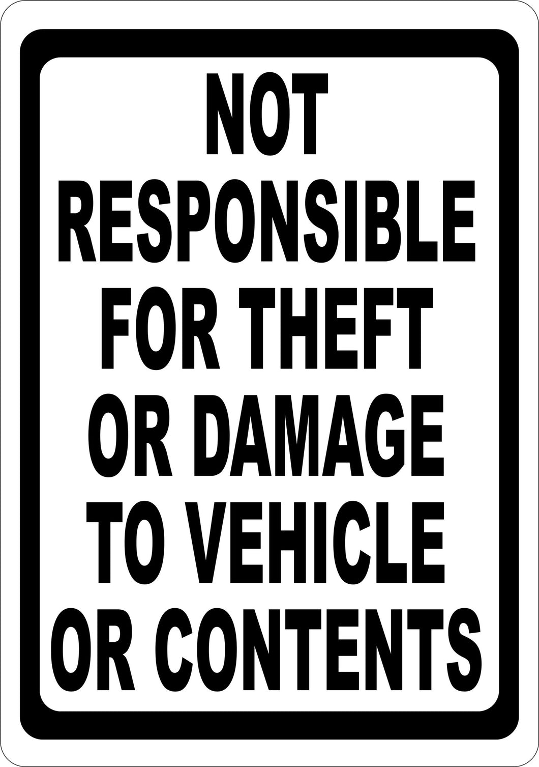 Not Responsible For Theft or Damage to Vehicle Sign - Signs & Decals by SalaGraphics