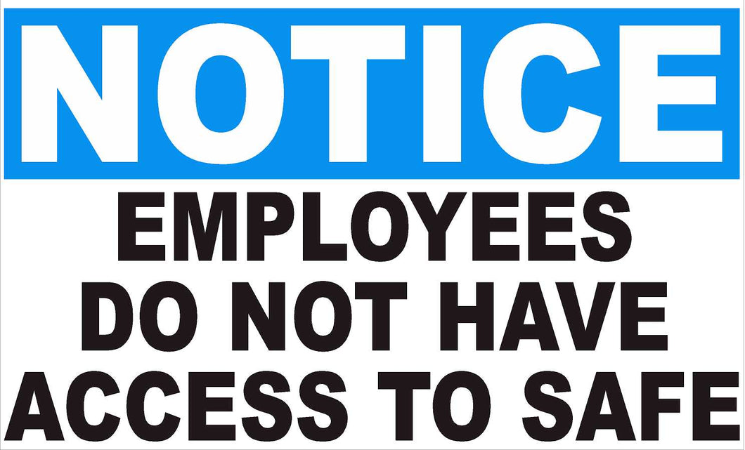 Notice Employees Do Not Have Access to Safe Decal Multi-Pack