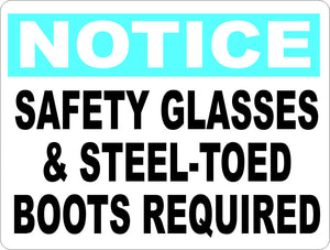 Notice Safety Glasses & Steel Toed Boots Required Sign - Signs & Decals by SalaGraphics
