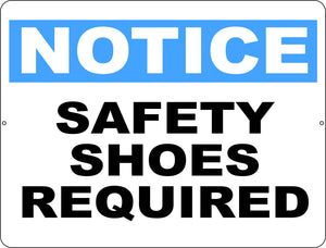 Notice Safety Shoes Required Sign - Signs & Decals by SalaGraphics