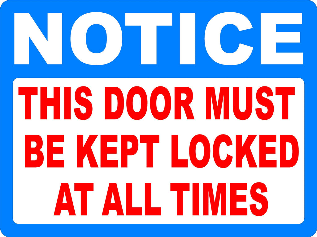Notice This Door Must Be Kept Locked at All Times Decal  sc 1 st  Signs by SalaGraphics & Notice This Door Must Be Kept Locked at All Times Decal \u2013 Signs by ...