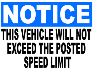 Notice This Vehicle Will Not Exceed Posted Speed Limit Decal Multi-Pack