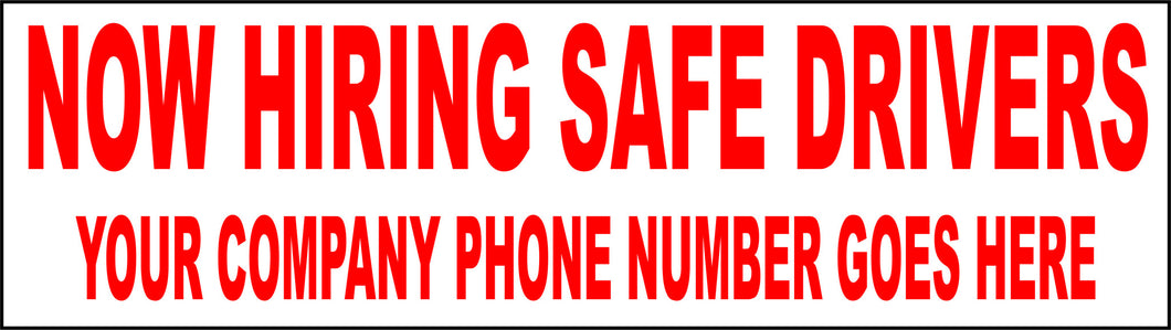 Now Hiring Safe Drivers w/ Phone Number Magnet - Signs & Decals by SalaGraphics