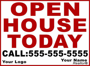 Custom Open House Today Real Estate Sign by Sala Graphics