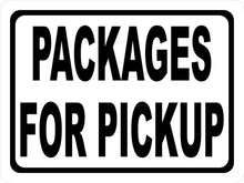 Packages For Pickup Sign - Signs & Decals by SalaGraphics