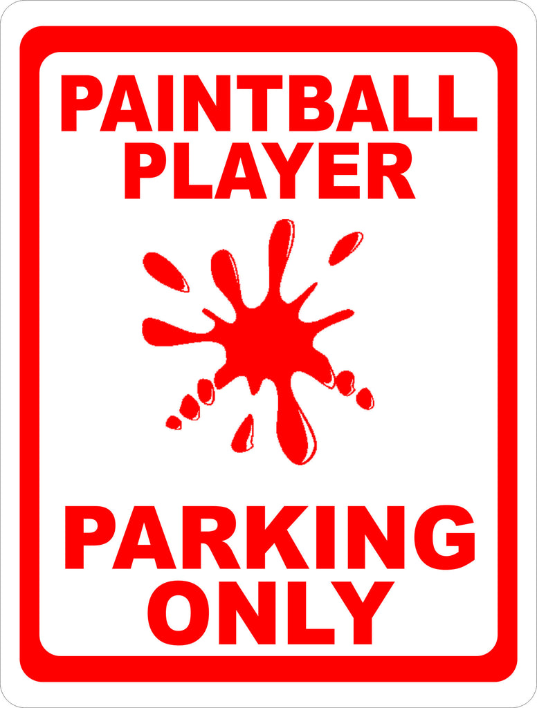 Paint Ball Player Parking Sign