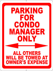 Parking for Condo Manager Only All Others Towed at Owners Expense Sign - Signs & Decals by SalaGraphics