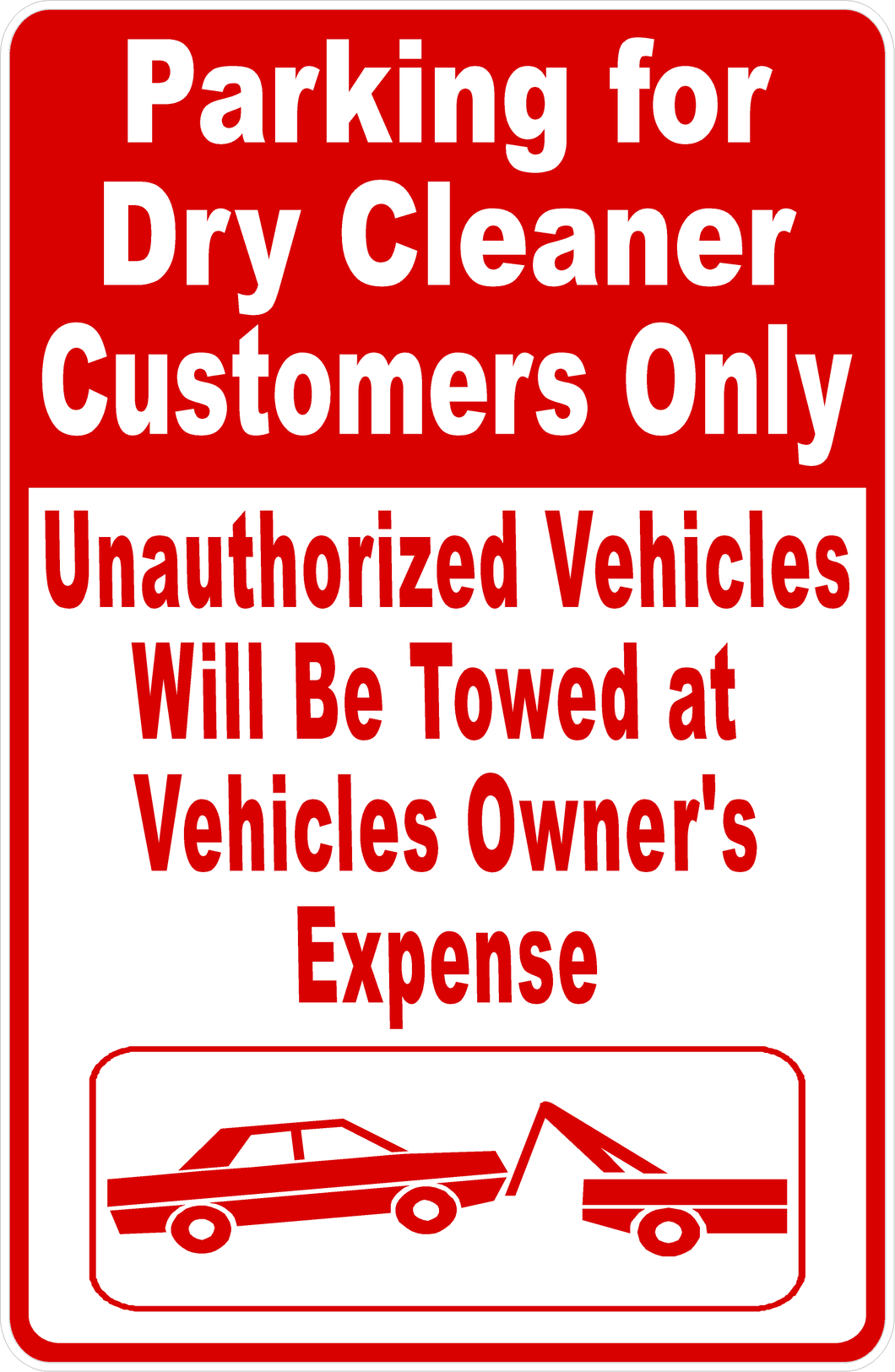 Dry Cleaner Customer Parking Sign