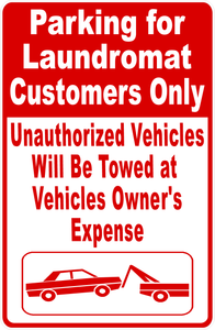 Laundromat Customer Parking Only Sign