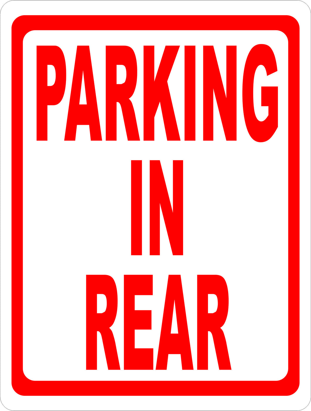 Parking in Rear Sign - Signs & Decals by SalaGraphics