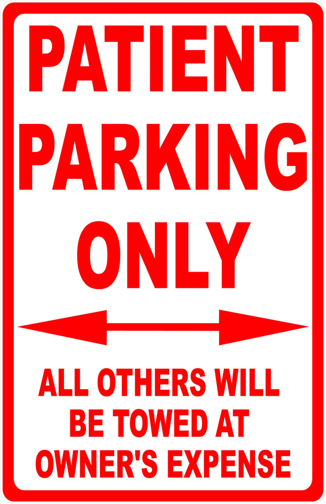 Patient Parking Only Sign All Others Towed - Signs & Decals by SalaGraphics