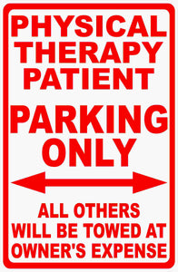 Physical Therapy Parking Only Sign