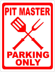 Pit Master Parking Only Sign - Signs & Decals by SalaGraphics