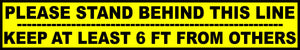"Please Stand Behind This Line Keep 6 ft From Others Floor 4""x24"" Decal 5-Pack English or Spanish"