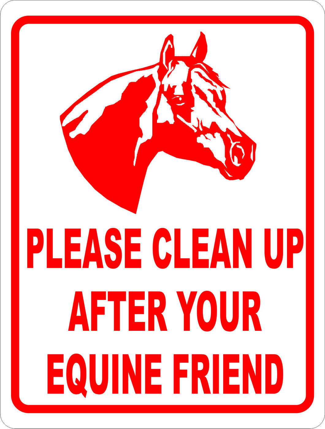 Please Clean Up After Your Equine Friend Sign - Signs & Decals by SalaGraphics