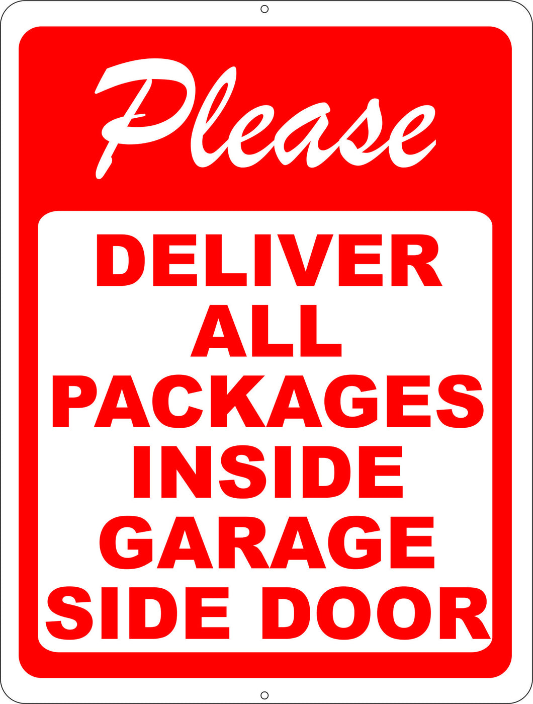 Please Deliver All Packages Inside Garage Side Door Sign - Signs & Decals by SalaGraphics