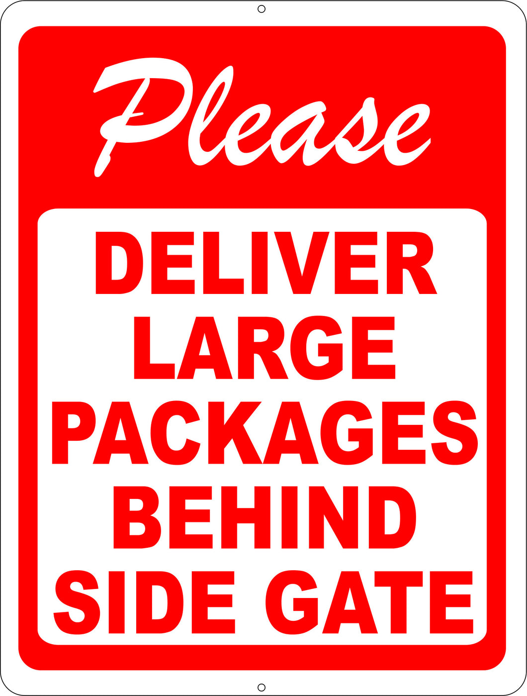Please Deliver Large Packages Behind Side Gate Sign - Signs & Decals by SalaGraphics
