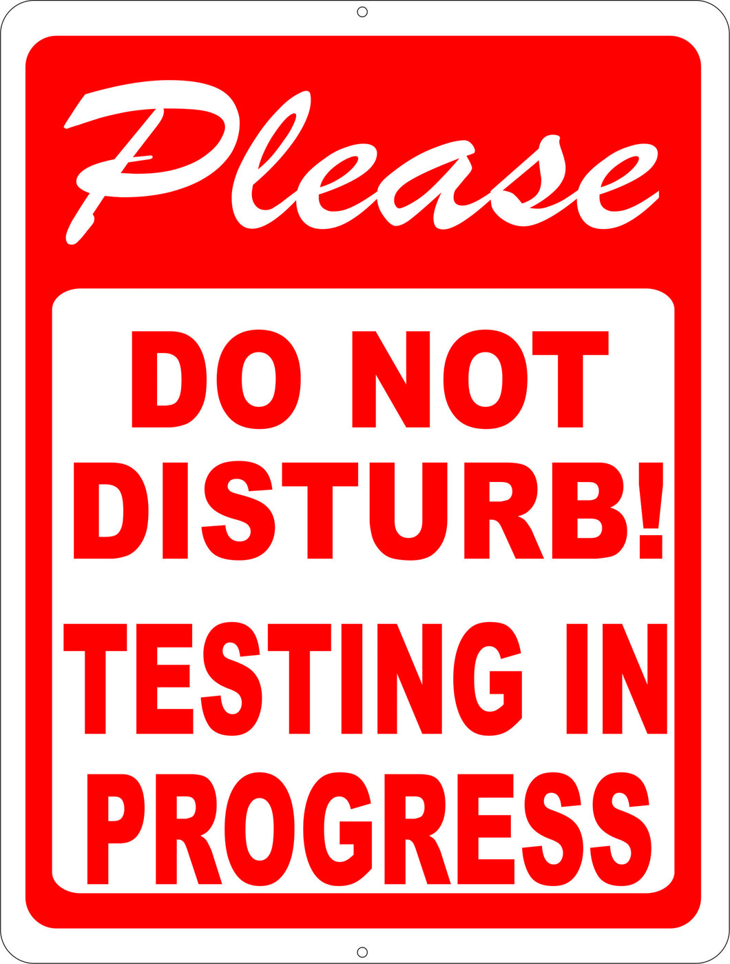 Please Do Not Disturb Testing in Progress Sign - Signs & Decals by SalaGraphics