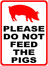 Do Not Feed Pigs Sign