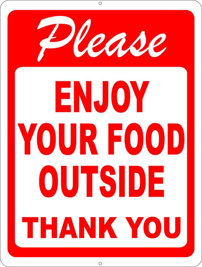 Please Enjoy Your Food Outside Sign - Signs & Decals by SalaGraphics