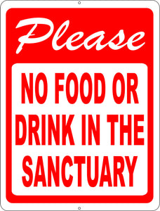 Please No Food or Drink in the Sanctuary Sign - Signs & Decals by SalaGraphics