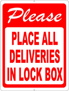 Please Place All Deliveries in Lock Box Sign - Signs & Decals by SalaGraphics