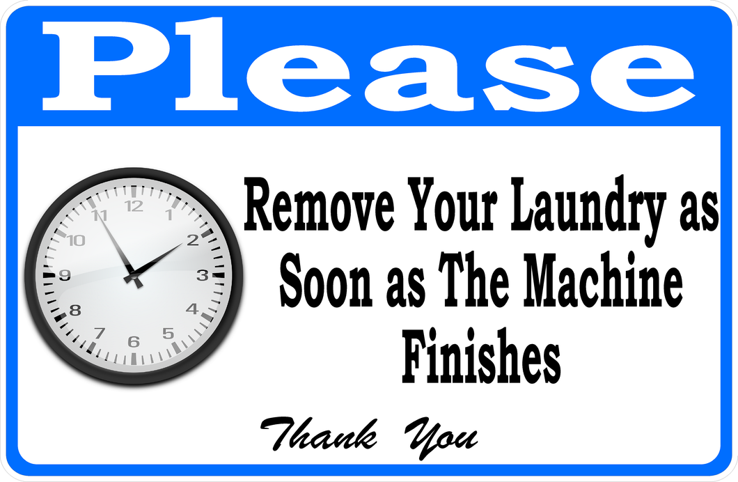 Remove Laundry from Machines Sign