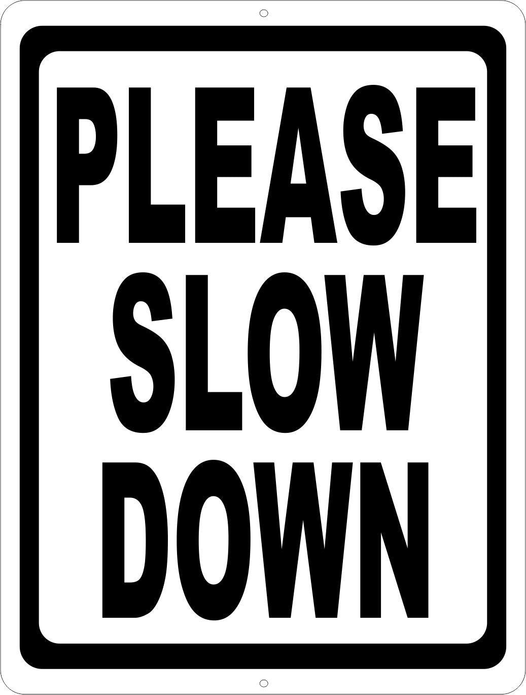 Please Slow Down Sign - Signs & Decals by SalaGraphics