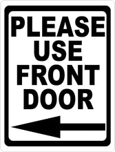 Please Use Front Door w/ Arrow Metal Sign - Signs & Decals by SalaGraphics