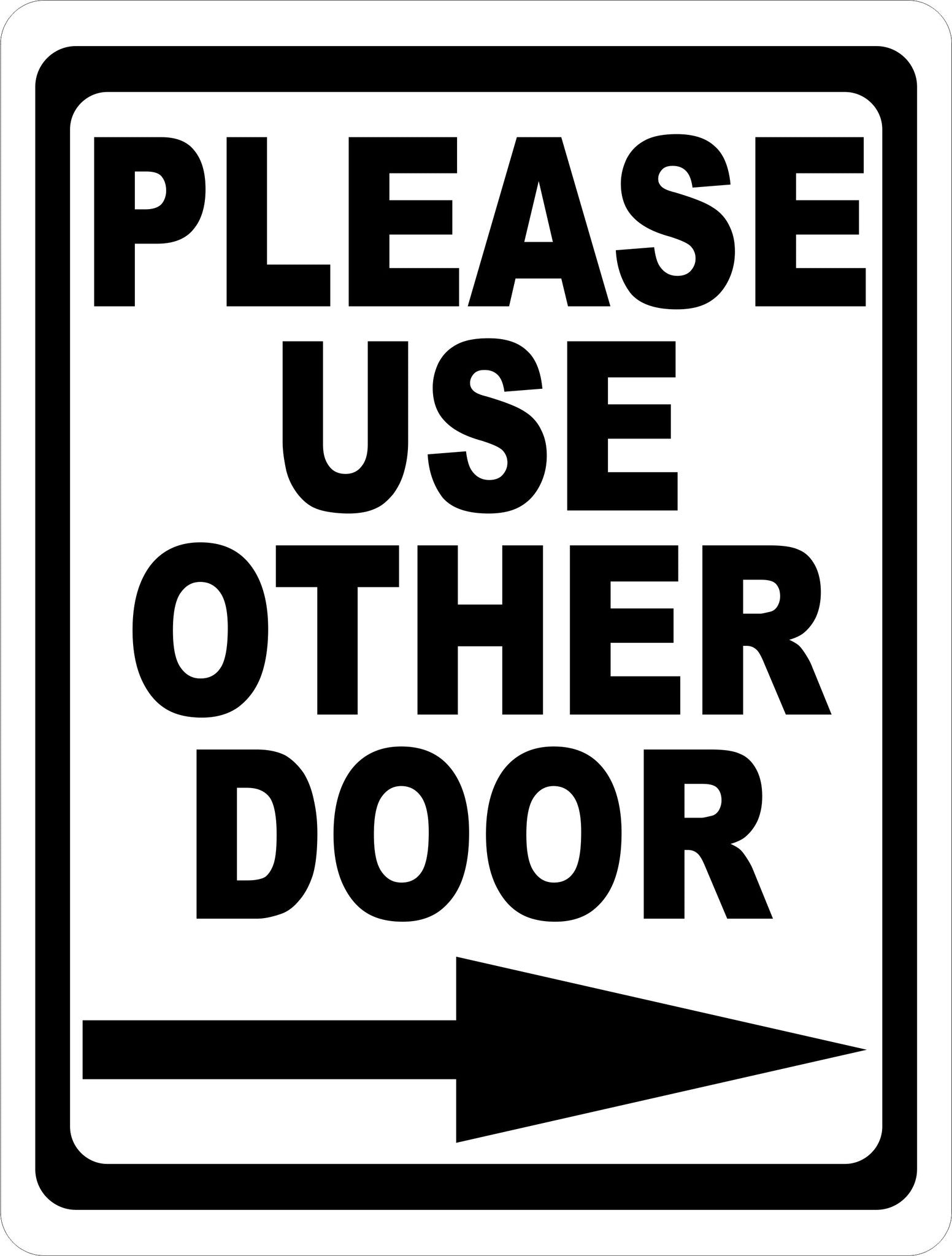 please use other door with right or left arrow sign signs by