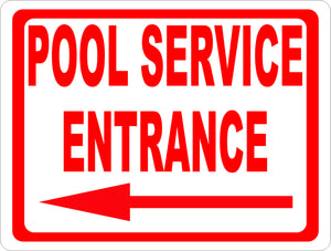 Pool Service Entrance Sign with Directional Arrow - Signs & Decals by SalaGraphics