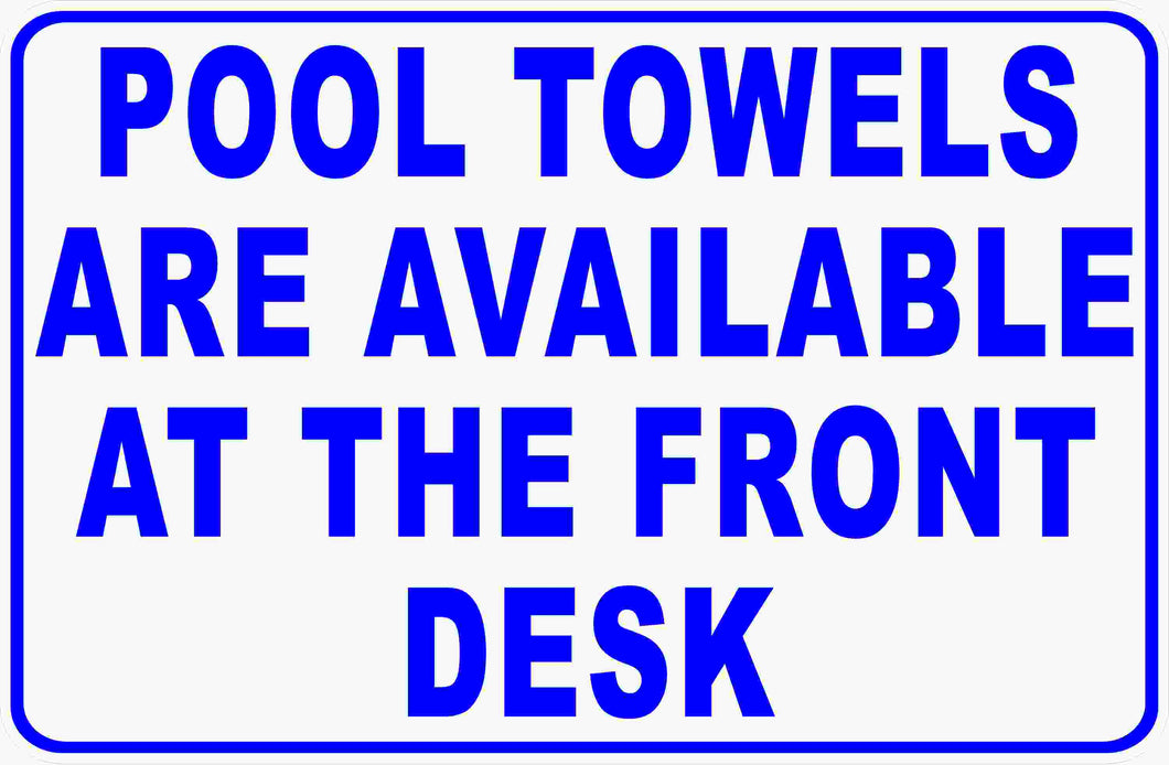 Pool Towels Sign by Sala Graphics