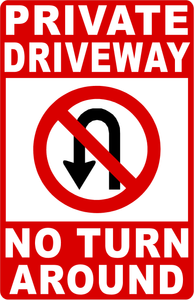 Private Driveway No Turn Arounds Sign