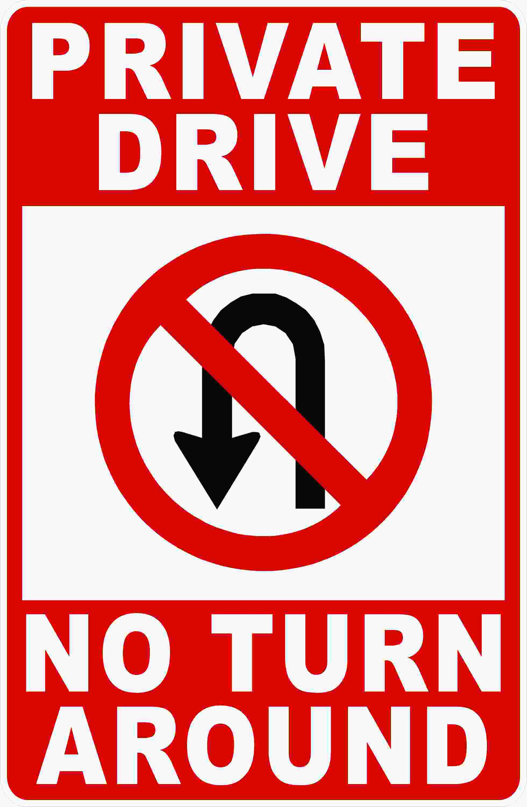 Private Drive No Turn Around Sign