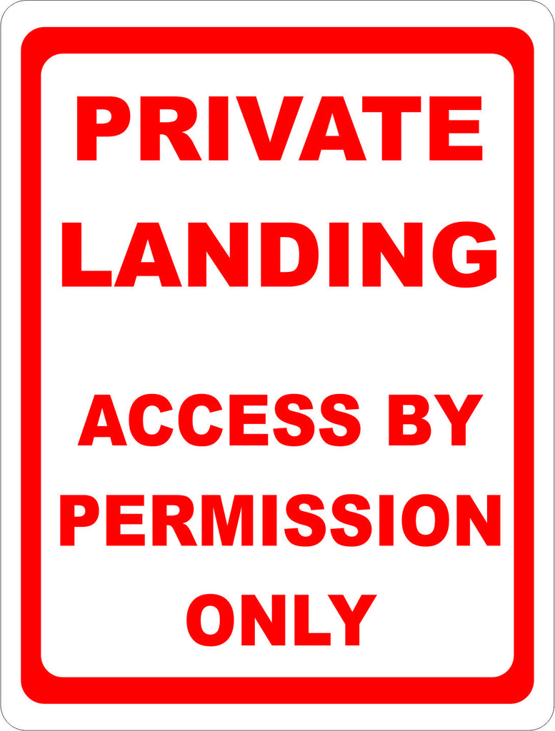 Private Landing Access by Permission Only Sign - Signs & Decals by SalaGraphics