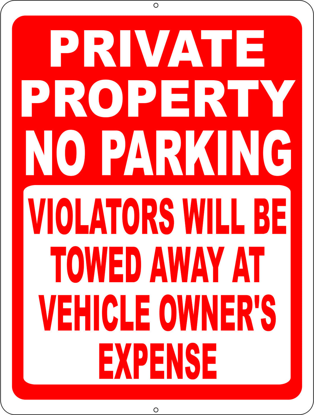 Private Property No Parking Violators Towed at Owner's Expense Sign - Signs & Decals by SalaGraphics