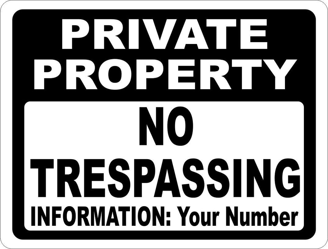 Private Property No Trespassing with custom phone number Sign - Signs & Decals by SalaGraphics
