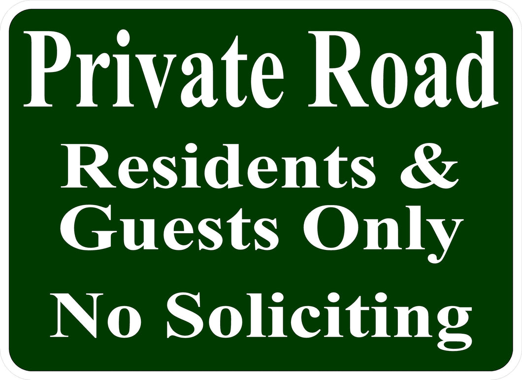 Private Road Residents & Guests Only No Soliciting Sign - Signs & Decals by SalaGraphics