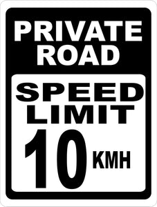Private Road Speed Limit 10 KMH Sign - Signs & Decals by SalaGraphics
