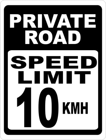 Private Road Speed Limit 10 KMH Sign