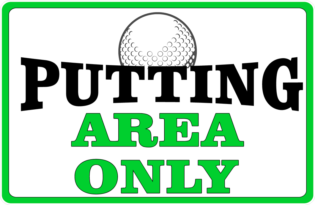 Putting Area Golf Course Sign