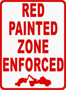 Red Painted Zone Enforced SIgn