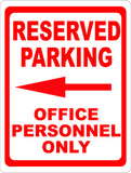 Reserved Parking Office Personnel Only Sign w/ Directional Arrows - Signs & Decals by SalaGraphics