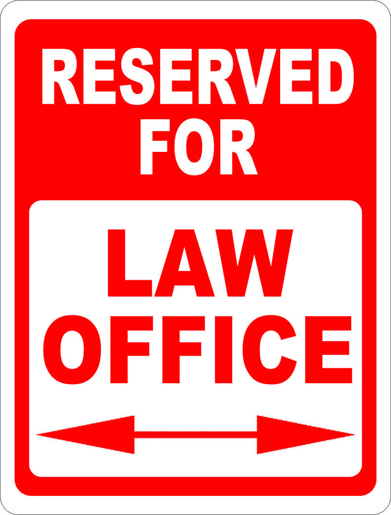 Reserved for Law Office Parking Sign - Signs & Decals by SalaGraphics