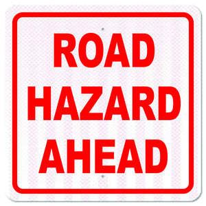 Road Hazard Ahead Sign - Signs & Decals by SalaGraphics