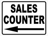 Sales Counter With Directional Arrow Sign - Signs & Decals by SalaGraphics