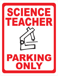 Science Teacher Sign